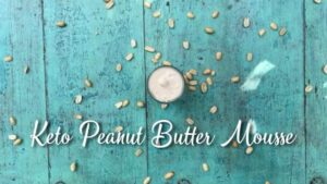 Ketorets, Keto Peanut Butter Mousse by Rahul Kamra